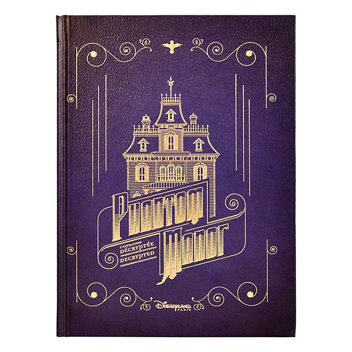Disneyland Paris Livre Phantom Manor : L'Attracti...