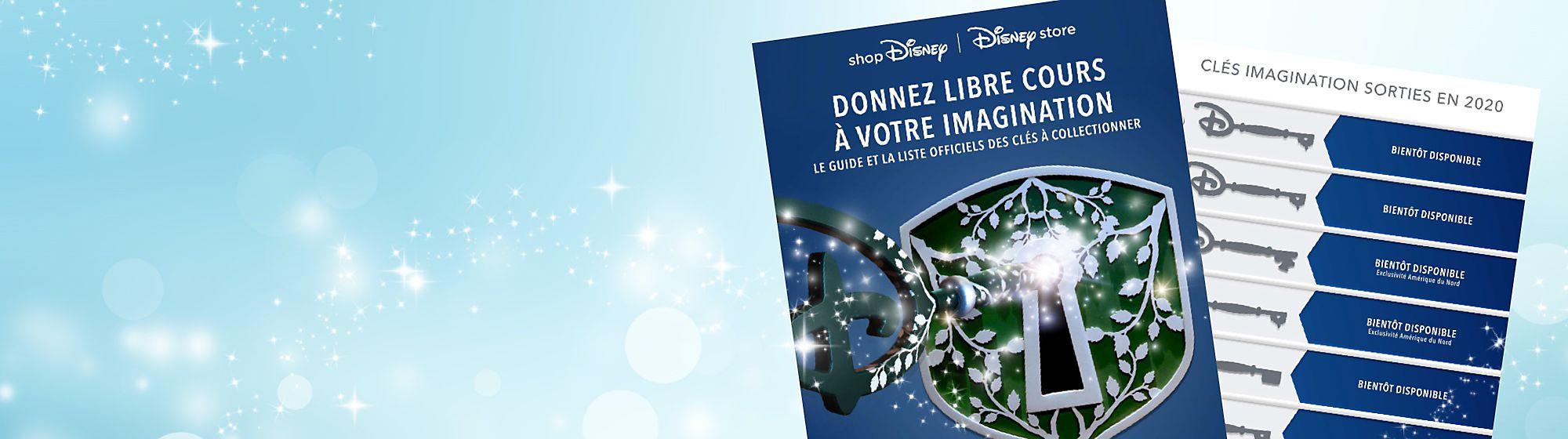 Clés Imagination 2020 Libérez la magie avec nos clés Imagination. Inspirées des clés de cérémonie d'ouverture disponibles dans les Disney Stores, ces clés thématiques feront le bonheur des fans de Disney et des collectionneurs. Consultez notre liste pour connaître les clés qui sont sorties jusqu'à présent.